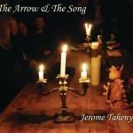 The Arrow & The Song